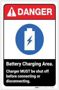 Danger: Battery Charging Area - Charger MUST Be Shut Off Before Connecting ANSI with Icon Portrait - Label