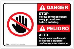 Danger: Stop - Follow Confined Space Entry Procedures Before Entering Bilingual Landscape - Label