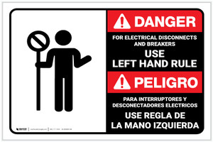 Danger: For Electrical Disconnects and Breakers Use Left Hand Rule ANSI with Icon Landscape - Label