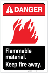 Danger: Flammable Material Keep Fire Away ANSI with Icon Portrait - Label