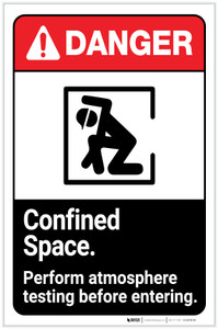 Danger: Confined Space - Perform Atmosphere Testing Before Entering ANSI with Icon Portrait - Label