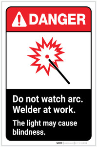 Danger: Do Not Watch Arc Welder At Work - Light May Cause Blindness ANSI Portrait - Label