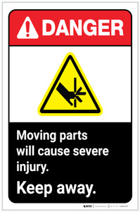 Danger: Moving Parts Will Cause Severe Injury - Keep Away ANSI with Hazard Icon Portrait - Label