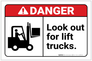 Danger: Look Out For Lift Trucks with Icon ANSI Landscape - Label