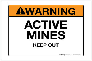 Warning: Active Mines - Keep Out - Label
