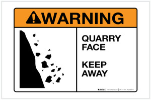 Warning: Quarry Face - Keep Away - Label