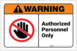 Warning: Admittance Authorized Personnel Only ANSI with Icon - Label