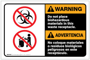 Warning: Do Not Place Biohazardous Materials in Waste Receptacle Bilingual Spanish ANSI Landscape - Label