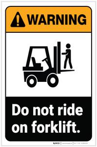 Warning: Do Not Ride On Forklift ANSI Portrait - Label
