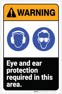 Warning: Eye and Ear Protection Required In Area ANSI Portrait - Label