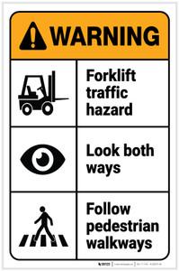 Warning: Forklift Traffic Hazard/Look Both Ways/Follow Walkways with Icons Portrait - Label