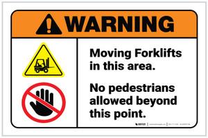 Warning: Moving Forklifts In This Area No Pedestrians ANSI Landscape - Label