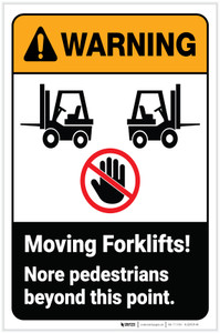 Warning: Moving Forklifts No Pedestrians Beyond This Point ANSI Portrait - Label