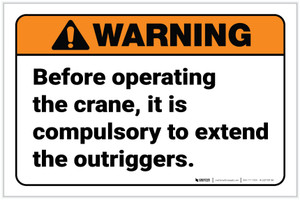 Warning: Before Operating Compulsory To Extend The Outriggers Landscape - Label