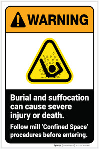 Warning: Burial and Suffocation Hazard - Follow Mill Confined Space Procedures with Icon Portrait - Label