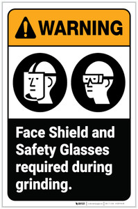 Warning: Face Shield Safety Glasses Required During Grinding Portrait - Label