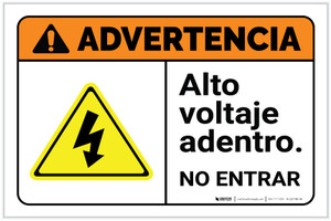 Warning: High Voltage Inside Do Not Enter Spanish with Icon Landscape ANSI - Label