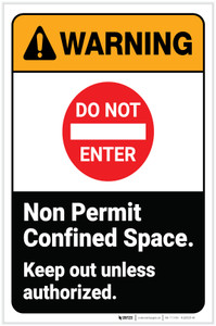 Warning: Non Permit Confined Space - Keep Out Unless Authorized with Icon ANSI - Label