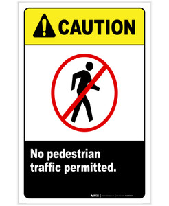 Caution: No Pedestrian Traffic - Traffic Permitted with Icon Portrait - Label