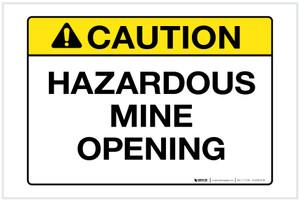 Caution: Hazardous Mine Opening Landscape - Label