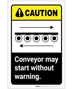 Caution: Conveyor May Start Without Warning with Icon ANSI Portrait - Label