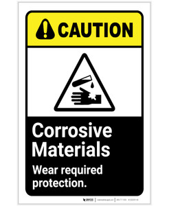 Caution: Corrosive Materials - Wear Required Protection ANSI Portrait - Label