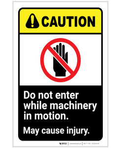 Caution: Do Not Enter While Machinery In Motion with Icon ANSI Portrait - Label