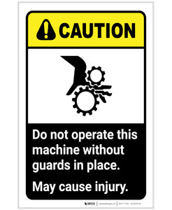 Caution: Do Not Operate This Machine Without Guards in Place ANSI Portrait - Label