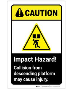 Caution: Impact Hazard - Collision From Decending Platform May Cause Injury ANSI Portrait - Label