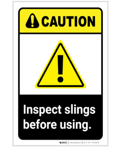 Caution: Inspect Slings Before Using ANSI with Hazard Icon Portrait - Label