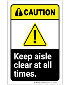 Caution: Keep Aisle Clear At All Times ANSI with Hazard Icon Portrait - Label