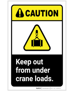 Caution: Keep Out From Under Crane Loads ANSI Portrait - Label