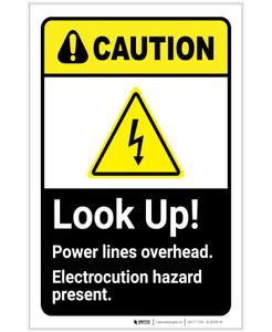 Caution: Look Up Power Lines Overhead ANSI Portrait - Label