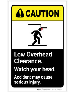 Caution: Low Overhead Clearance Watch Your Head ANSI Portrait - Label