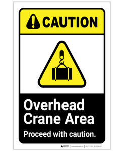 Caution: Overhead Crane Area Proceed With Caution ANSI Portrait - Label