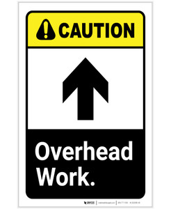 Caution: Overhead Work ANSI With Up Arrow Portrait - Label