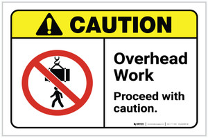 Caution: Overhead Work Proceed With Caution ANSI Landscape - Label