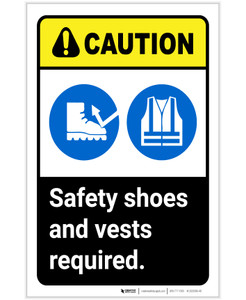 Caution: Safety Shoes And Vests Required ANSI Portrait - Label