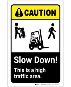 Caution: Slow Down High Traffic Area ANSI Portrait - Label