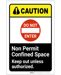 Caution: Do Not Enter Non Permit Confined Space Keep Out ANSI Portrait - Label