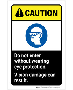 Caution: Do Not Enter Without Eye Protection Can Damage Vision ANSI Portrait - Label