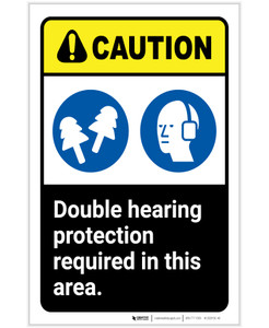 Caution: Double Hearing Protection Required In This Area ANSI Portrait - Label