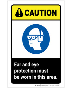 Caution: Ear and Eye Protection Must Be Worn ANSI Portrait - Label