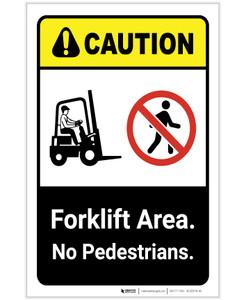 Caution: Forklift Area No Pedestrians ANSI Portrait - Label