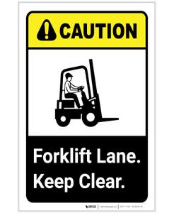Caution: Forklift Lane Keep Clear ANSI Portrait - Label