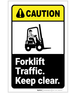 Caution: Forklift Traffic Keep Clear With Graphic ANSI Portrait - Label