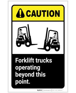 Caution: Forklift Trucks Operating Beyond Point ANSI Portrait - Label