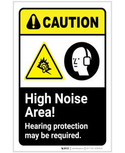 Caution: High Noise Area Hearing Protection May Be Required ANSI Portrait - Label