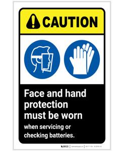 Caution: Wear Face Hand Protection When Handling Batteries ANSI Portrait - Label
