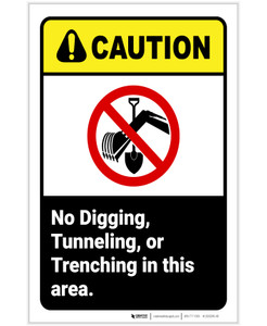 Caution: No Digging Tunneling Trenching In This Area ANSI Portrait - Label